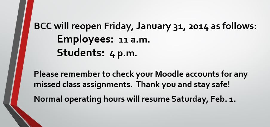 Reopening January 31 - 4 p.m. students; 11 a.m. employees